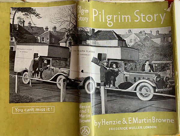 book cover of Pilgrim Story by Henzie and E. Martin Browne with photo of The Pilgrim Players touring trucks